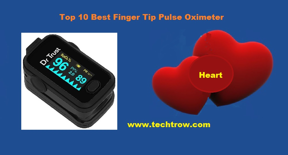 You are currently viewing Top 10 Best Finger Tip Pulse Oximeter