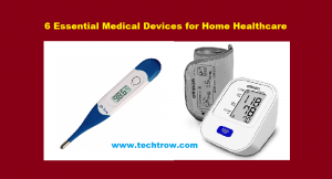 Read more about the article 6 Essential Medical devices for home healthcare
