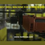 3 Best Drill Machine for Home in India