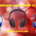 10 Best Headphones under 2000, best for music & online classes