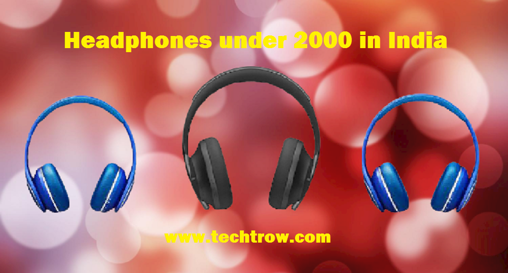 Read more about the article 10 Best Headphones under 2000, best for music & online classes