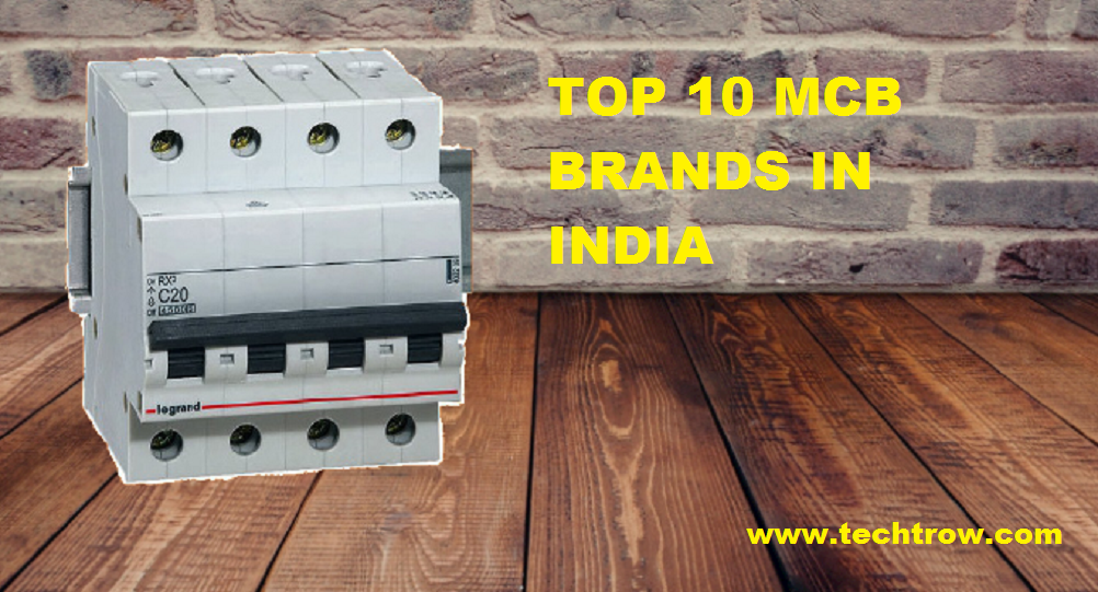 Read more about the article Top 10 MCB Brands in India, Best for Residential & Commercial use